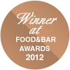 Winner at FOOD&BAR Awards 2012